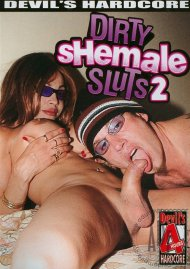 Dirty Shemale Sluts 2 Porn Movie
