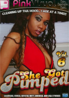 She Got Pimped Vol. 6 Porn Movie
