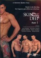 Skin Deep: Part 1 Porn Movie
