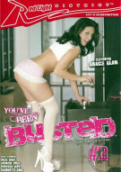 You've Been Busted #2 Porn Video