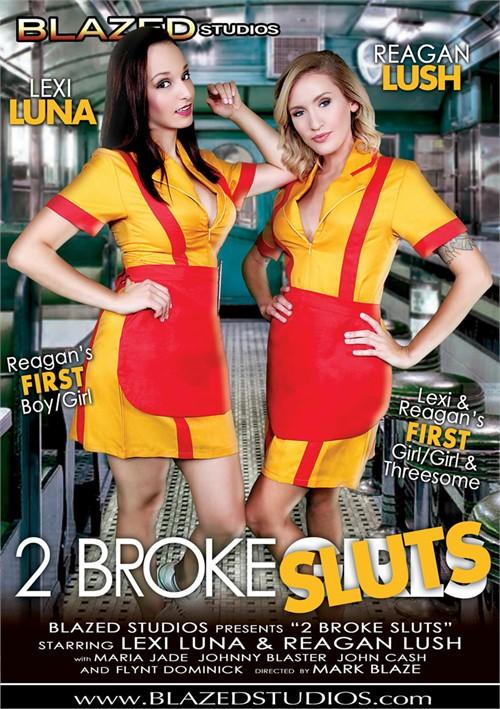 2 broke sluts