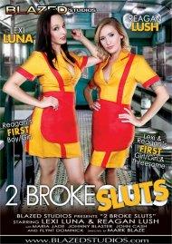 2 Broke Sluts Porn Movie