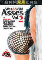 Wet & Wild Asses Vol. 2 Porn Movie