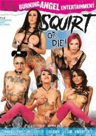 Squirt Or Die! Porn Movie