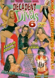 Decadent Divas 6 Porn Movie