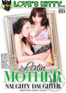 Latin Mother Naughty Daughter Porn Movie