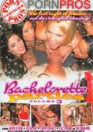 Bachelorette Parties Vol. 3, The Porn Video