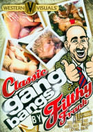 Classic Gangbangs By Filthy Frank Porn Movie