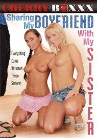 Sharing My Boyfriend With My Sister Porn Movie