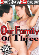 Our Family Of Three Porn Movie