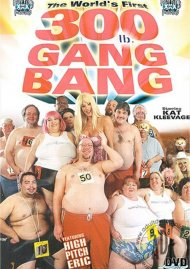 World's First 300 lb. Gang Bang, The Porn Video