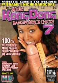 White Kong Dong 7: Bangin Black Chicks Porn Video