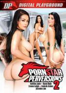 Pornstar Perversions 2 Porn Movie