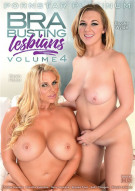 Bra Busting Lesbians Vol. 4 Porn Movie