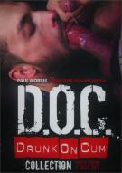 D.O.C.: Drunk On Cum Collection Porn Movie