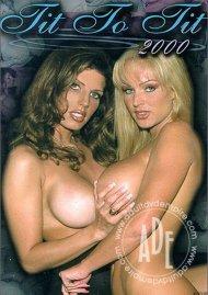 Tit To Tit 2000 Porn Movie