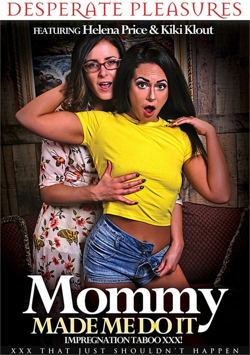 Mommy Made Me Do It (2018)