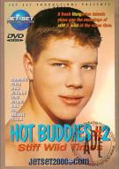 Hot Buddies #2: Stiff Wild Times Porn Movie