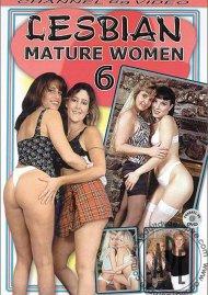 Lesbian Mature Women 6 Porn Movie