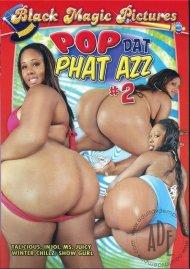 Pop Dat Phat Azz #2 Porn Movie