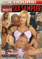 Black and White Sex Sampler Porn Movie