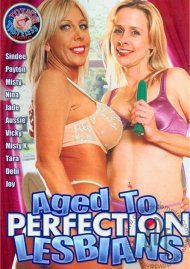 Aged To Perfection Lesbians Porn Movie