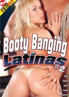 Booty Banging Latinas #2 Porn Movie