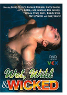 Wet, Wild & Wicked Porn Video