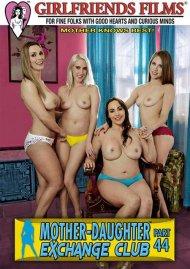 Mother-Daughter Exchange Club Part 44 Porn Movie