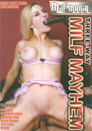 Three-Way Milf Mayhem Porn Video