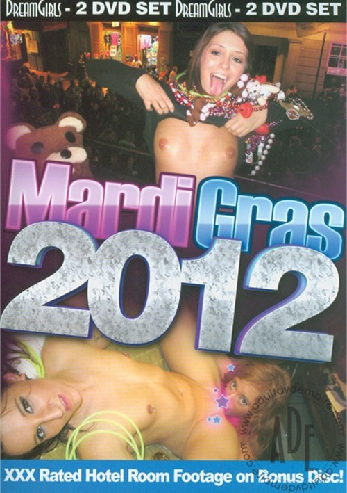 Dream Girls: Mardi Gras 2012 All Sex Amateur 2012