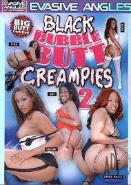 Black Bubble Butt Creampies 2 Porn Movie