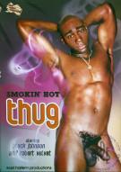 Smokin Hot Thug Porn Movie