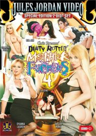 Dirty Rotten Mother Fuckers 4 Porn Movie
