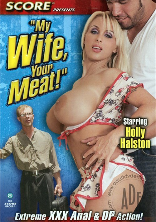 My Wife Your Meat Halston 22