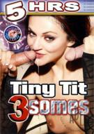 Tiny Tit 3 Somes Porn Movie