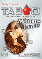 Taboo: The Mothers Edition Porn Movie