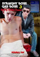 Straight Boys, Gay Boys 3: Going Undercover Porn Movie
