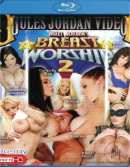 Breast Worship 2 Blu-ray porn movie from Jules Jordan Video.