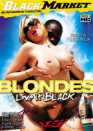 Blondes Love It Black Porn Movie