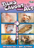 Teens Caught In The Act 3 Porn Movie