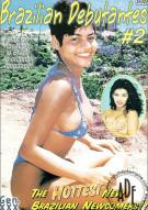 Brazilian Debutantes #2 Porn Movie