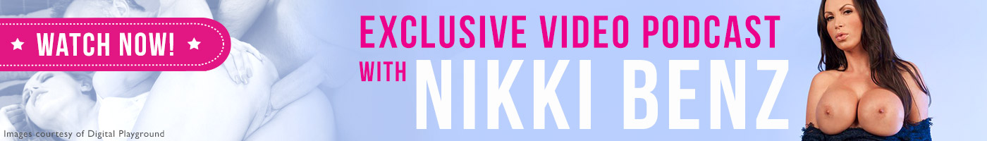 Listen to exclusive podcast interview with pornstar Nikki Benz.