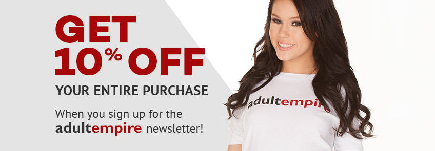 Get 10% off when you sign up for the Adult Empire newsletter.