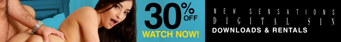 Save 30% on VODs from New Sensations and Digital Sin!