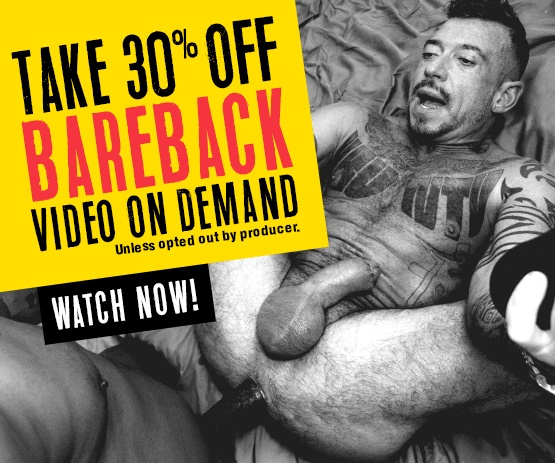 Save 30% off on all Bareback VODs Today - Stream now!