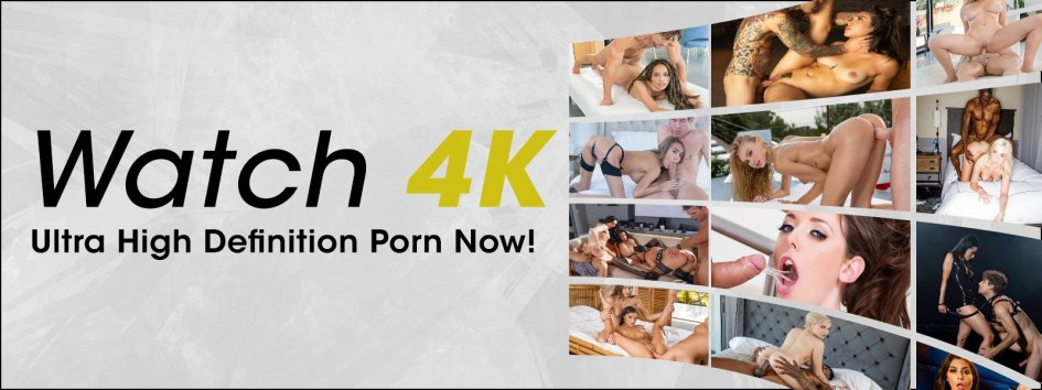 Shop 4K Ultra HD porn videos.