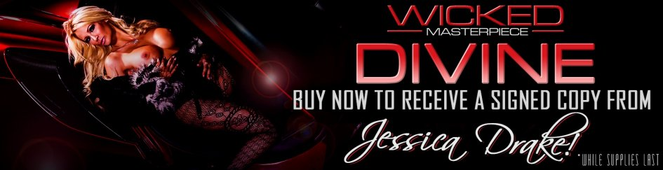 Buy Divine from Wicked Pictures and get a signed DVD from Jessica Drake.