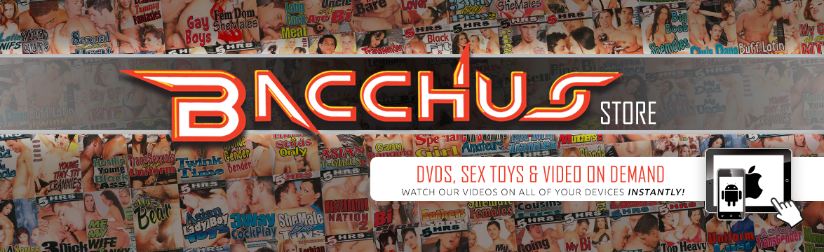Welcome to the Bacchus  DVD, sextoy and Video on Demand theatre and store.