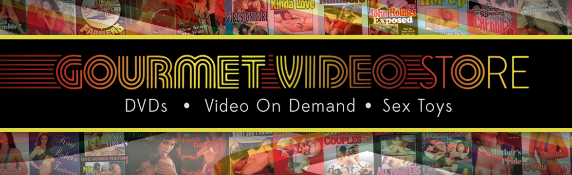 Welcome to the Gourmet Video  DVD, sextoy and Video on Demand theatre and store.